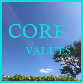 What Are Your CoreValues?