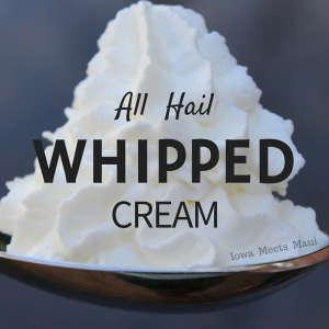 All Hail Whipped Cream