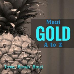 Maui A to Z:Gold