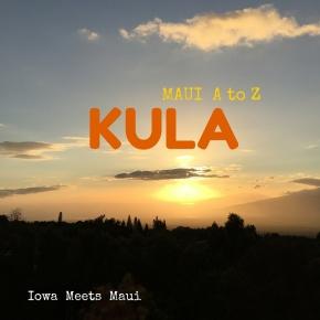Maui A to Z:Kula