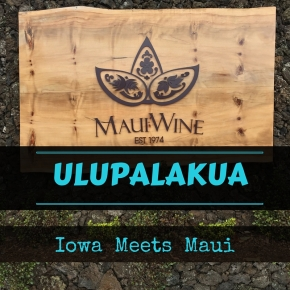 Maui A to Z: Ulupalakua Ranch