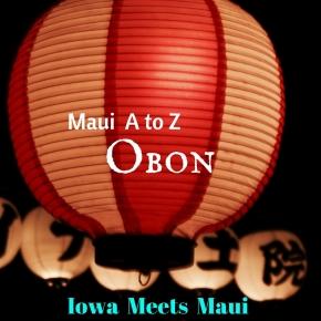 Maui A to Z:Obon