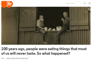 http://www.upworthy.com/100-years-ago-people-were-eating-things-that-most-of-us-will-never-taste-so-what-happened?c=ufb7